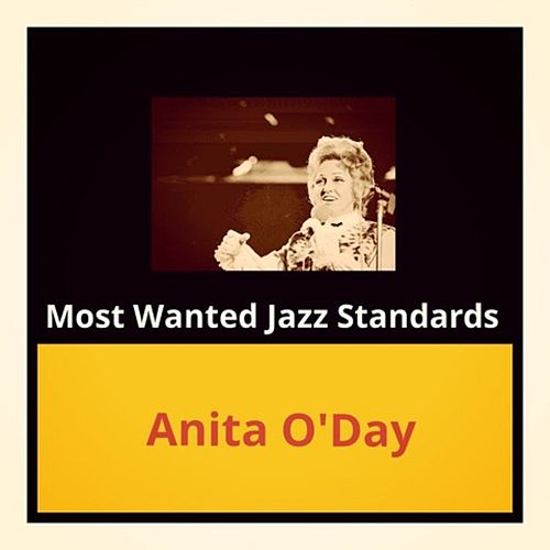 Most Wanted Jazz Standards by Anita O'Day