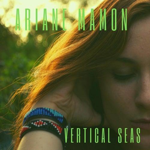 Vertical Seas de Ariane Mamon