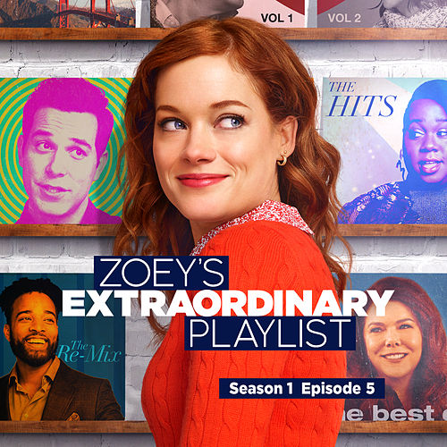 Zoey's Extraordinary Playlist: Season 1, Episode 5 (Music From the Original TV Series) de Cast  of Zoey's Extraordinary Playlist