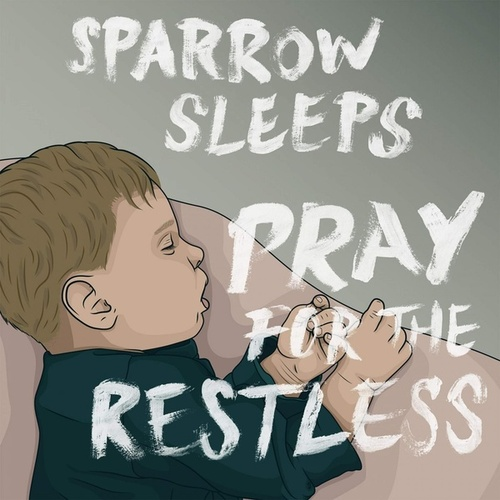 Pray For the Restless: Lullaby renditions of Panic! At The Disco songs von Sparrow Sleeps