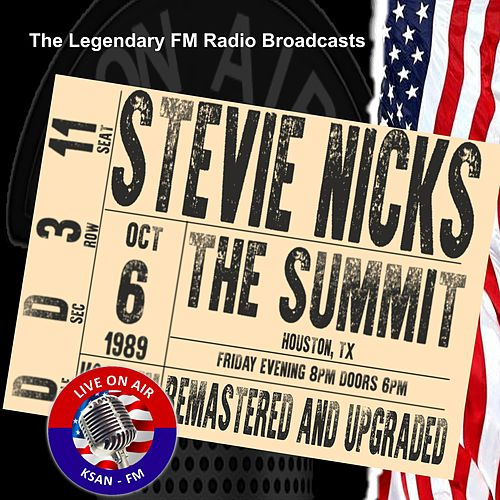 Legendary FM Broadcasts - The Summit Houston TX 6th October 1989 von Stevie Nicks