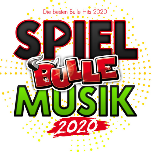 Spiel Bulle Musik 2020 (Die besten Bulle Hits 2020) de Various Artists