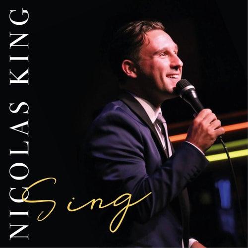 Sing by Nicolas King