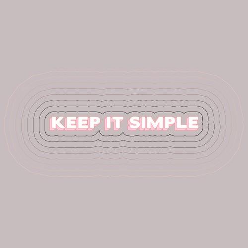 Keep It Simple (feat. Wilder Woods) (Rayet Remix) von Matoma