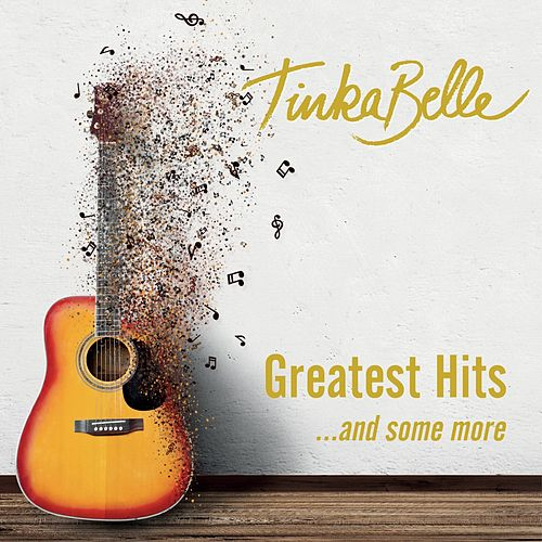 Greatest Hits ...And Some More by TinkaBelle