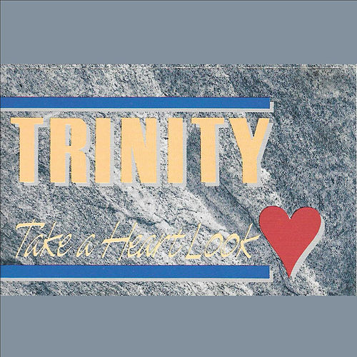 Take A Heartlook by Trinity