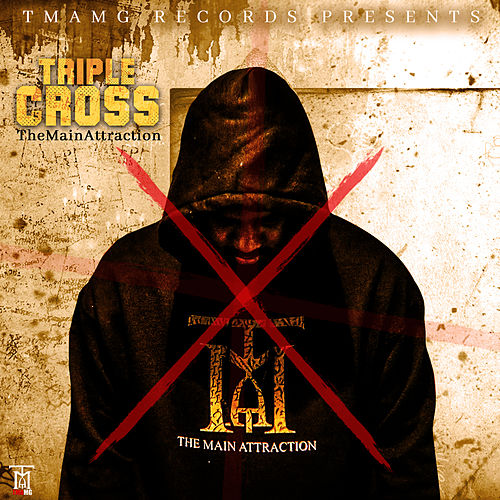 Triple Cross de TheMainAttraction