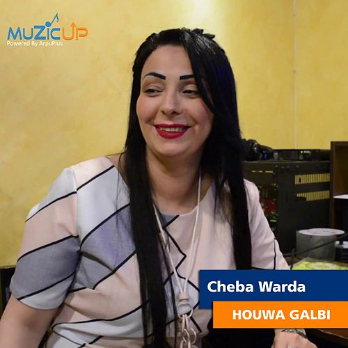 Houwa Galbi by Cheba Warda