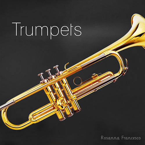 Trumpets von Rosanna Francesco