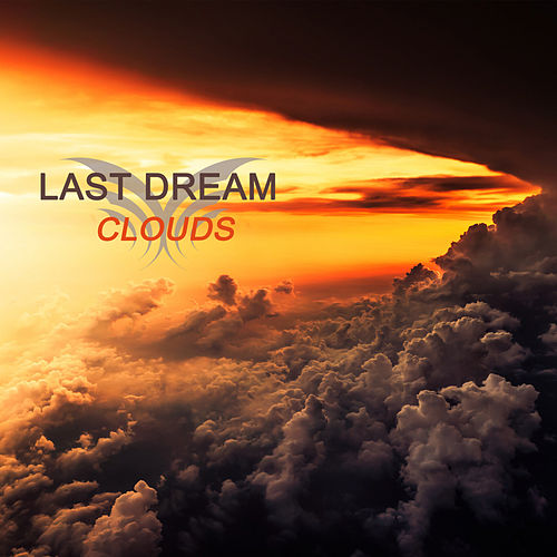 Clouds by Last Dream