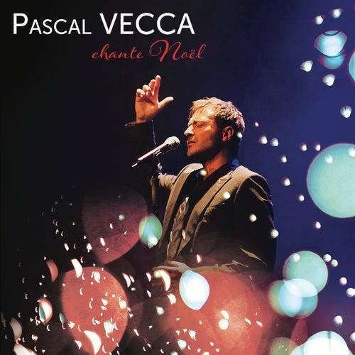 Pascal VECCA chante Noël de Pascal Vecca
