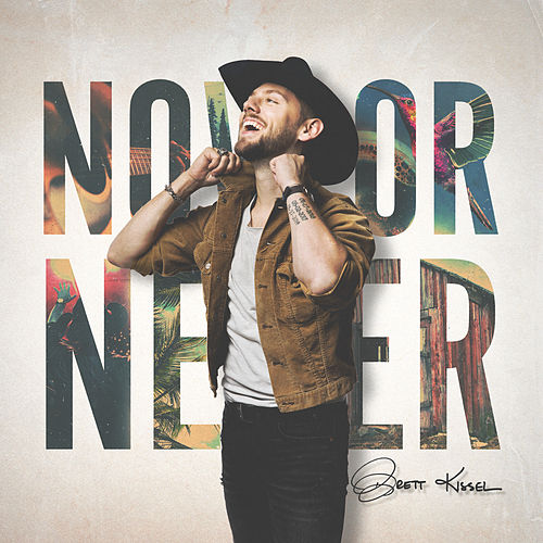 Now or Never by Brett Kissel