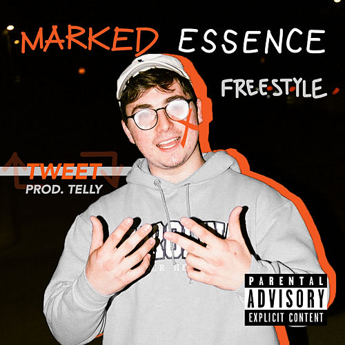 Marked Essence Freestyle by Tweet