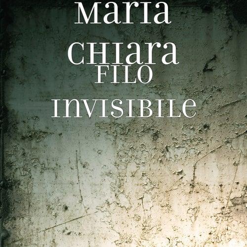 Filo Invisibile by Maria Chiara