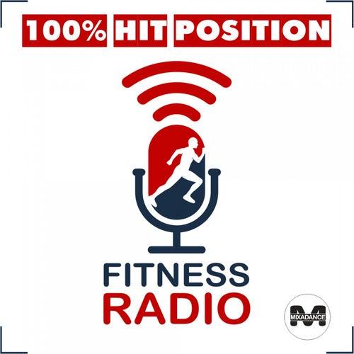 Fitness Radio - 100% Hit Position von Various Artists