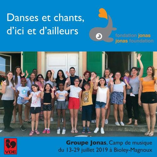 Danses et chants, d'ici et d'ailleurs (Live) van Groupe Jonas