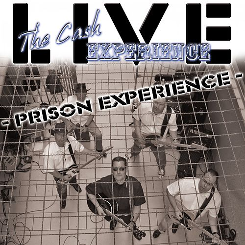 Prison Experience (Live) von The Cash Experience