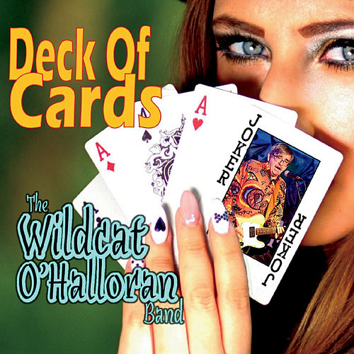 Deck of Cards de The Wildcat OHalloran band