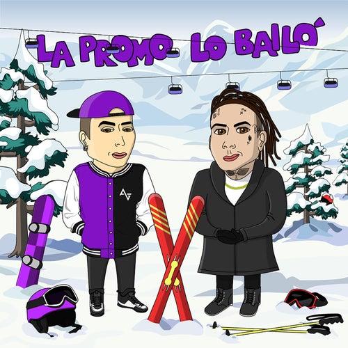 La Promo Lo Bailo (feat. L-Gante) de DJ Alan Gomez