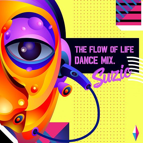 The Flow of Life by Suzic