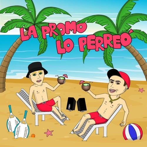 La Promo Lo Perreó (feat. Pepper) de DJ Alan Gomez