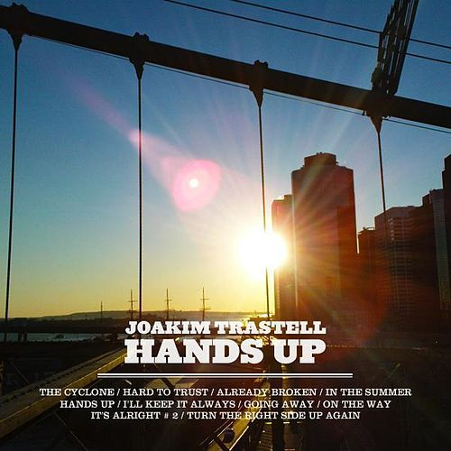 Hands Up by Joakim Trastell : Napster