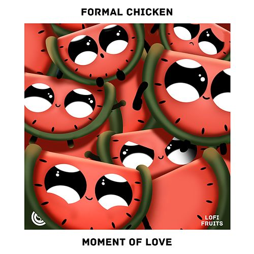Moment Of Love by Formal Chicken