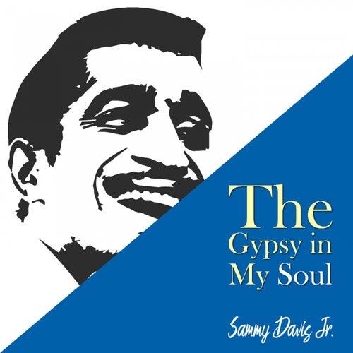 The Gypsy in My Soul by Sammy Davis, Jr.