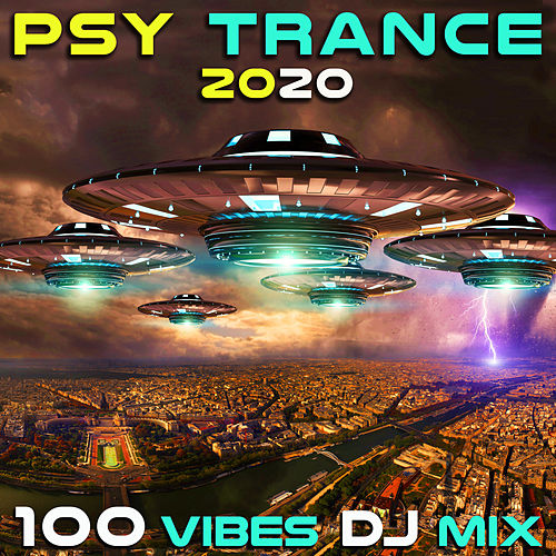 Psy Trance 2020 100 Vibes DJ Mix by Various Artists