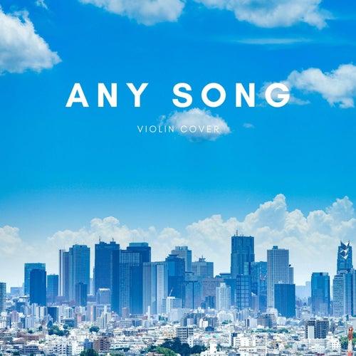 Any Song by ItsAMoney