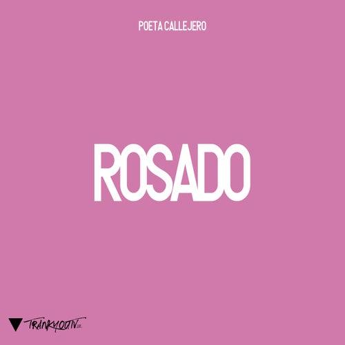 Rosado by El Poeta Callejero