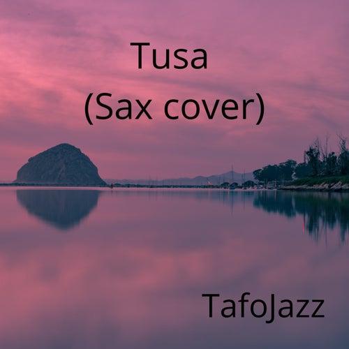 Tusa (Sax Cover) de TafoJazz