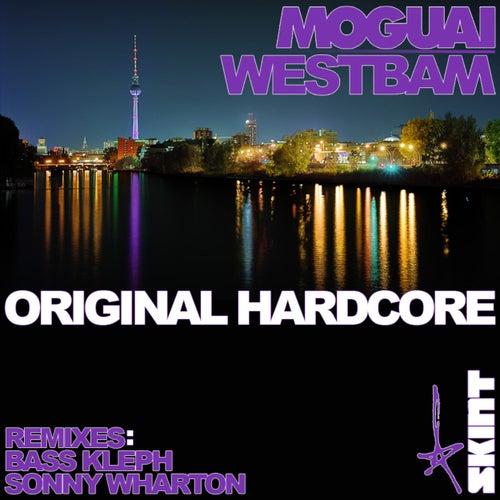 Original Hardcore de Moguai