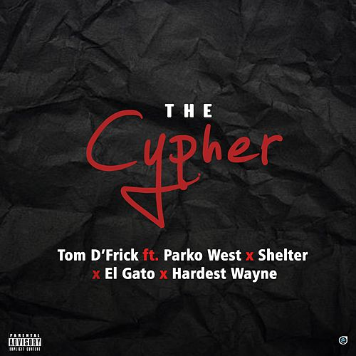 The Cypher by Tom D'Frick