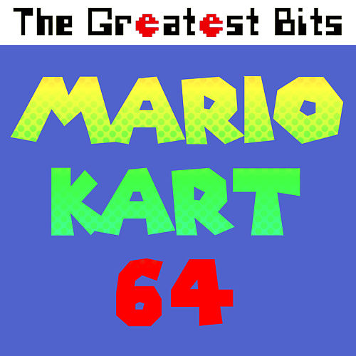 Mario Kart 64 by The Greatest Bits (1)