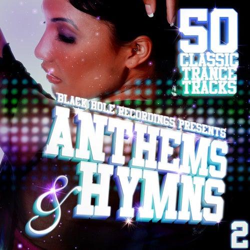 Black Hole Recordings presents Anthems & Hymns 2 de Various Artists
