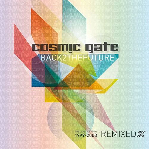 Back 2 The Future von Cosmic Gate