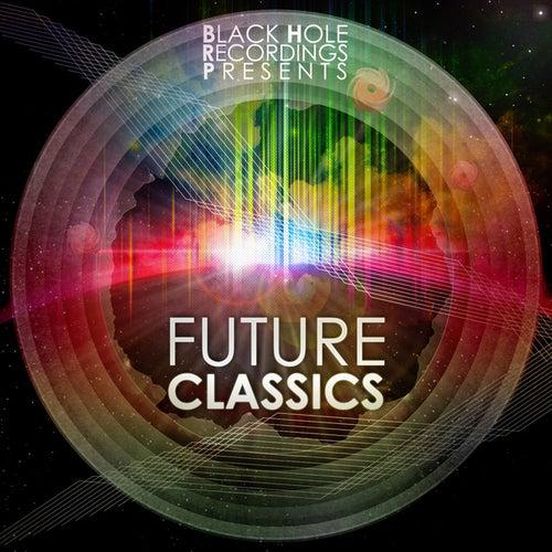 Black Hole Recordings presents Future Classics von Various Artists