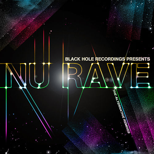 Black Hole Recordings presents NU Rave de Various Artists