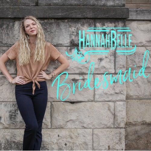 Bridesmaid by Hannah Belle