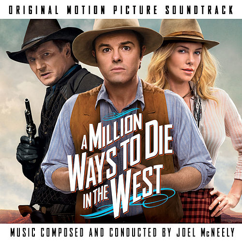 A Million Ways To Die In The West (Original Motion Picture Soundtrack) de Joel McNeely