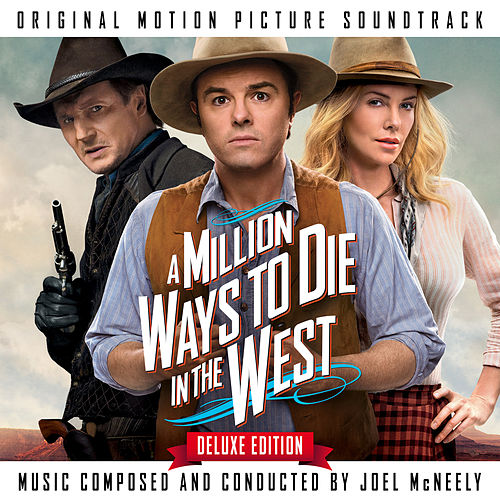 A Million Ways To Die In The West (Original Motion Picture Soundtrack) (Deluxe Edition) de Joel McNeely