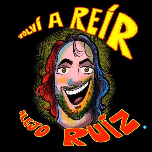 Volvi A Reír van Alejo Ruiz