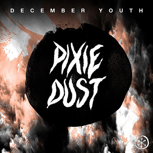 Pixie Dust von December Youth