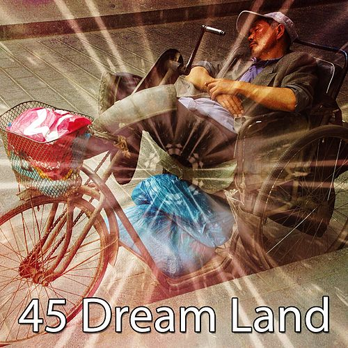 45 Dream Land von Soothing White Noise for Relaxation