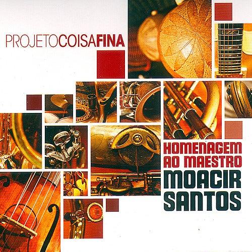 Homenagem ao maestro Moacir Santos [tribute to Moacir Santos] by Projeto Coisa Fina