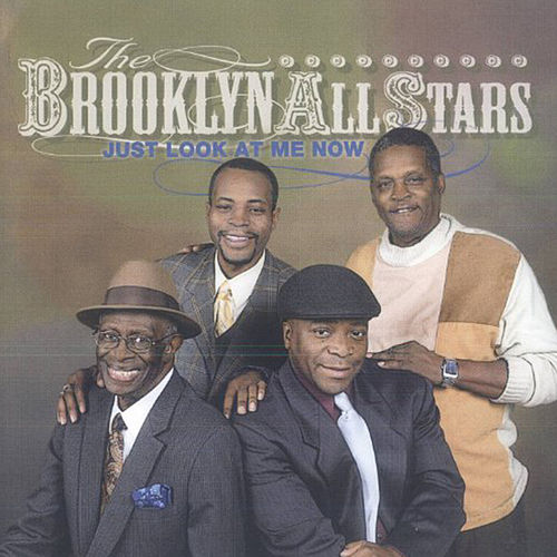 Just Look At Me Now de The Brooklyn All-Stars