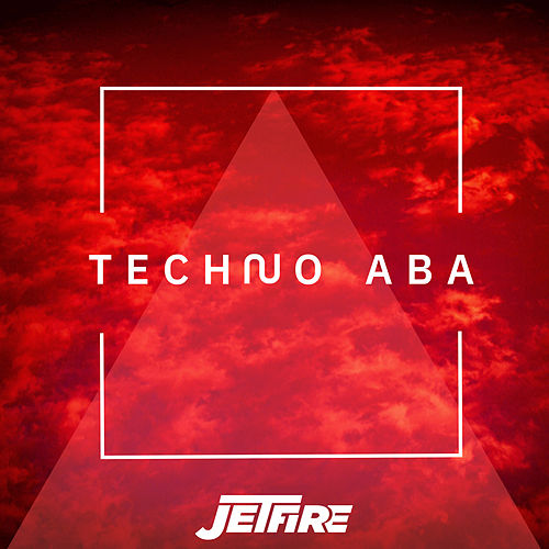 Techno Aba von Jetfire