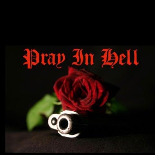 Pray In Hell de J3baby