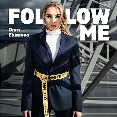 Follow Me by Dara Ekimova